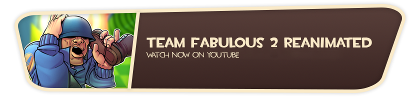 Team Fabulous 2 Reanimated